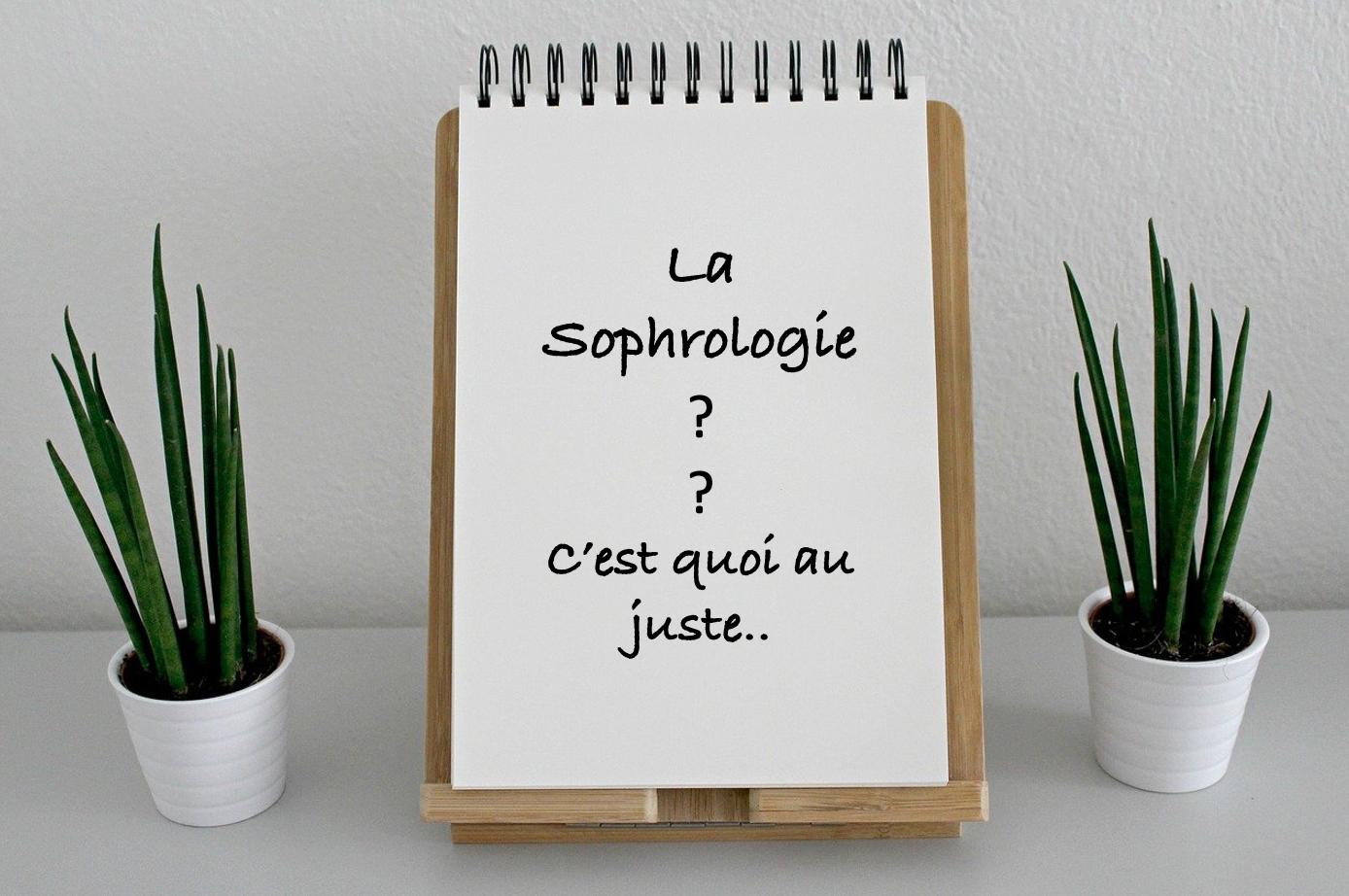 La sophrologie c est quoi